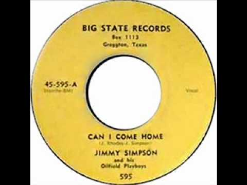 Jimmy Simpson and his Oilfield Playboys  Can I Come Home  BIG STATE RECORDS  595
