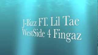 J-Bizz FT. Lil Tae - WestSide 4 Fingaz (YG REMIX) (NEW MAY 2012)