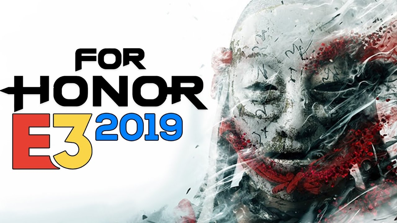 What Happened to FOR HONOR E3 2019? | Reaction, Breakdown & Commentary