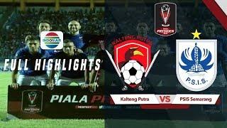 Download Video Kalteng Putra (0) vs (1) PSIS Semarang - Full Highlights | Piala Presiden 2019 MP3 3GP MP4
