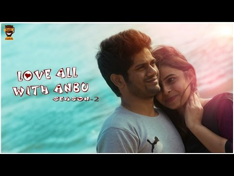Love All With Anbu Season - 2 | Lyrical Video Song | Smile Mixture