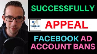 How To Successfully Appeal Facebook Ad Account Bans [2019 Method]