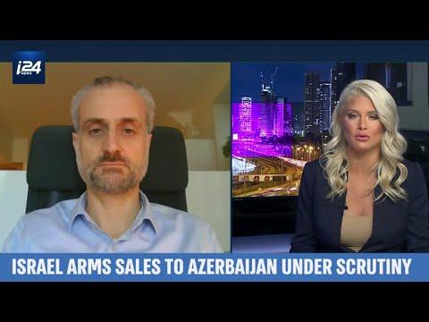 Israel Arms Sales To Azerbaijan Under Scrutiny