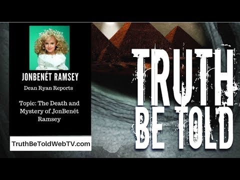 JonBenet Ramsey New Revelations Leaked Dean Ryan