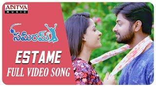 Estame Full Song || Sameeram Songs || Yashwanth, Amrita Acharya