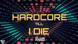 🔥 Hardcore Till I Die /UK/Happy Hardcore 2020 (DUKEADAM Mix) #2