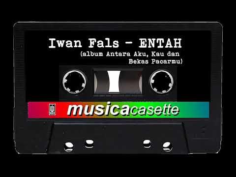 Entah (Original Version) - Iwan Fals