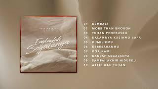 Download ENGKAULAH SEGALANYA (Official Full Album Audio) - JPCC Worship Acoustic