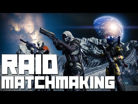 matchmaking raids destiny