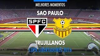 Melhores Momentos - São Paulo 6 x 0 Trujillanos-VEN - Libertadores - 05/04/2016