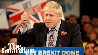 Boris Johnson pledges to 'get Brexit done' within weeks of re-election