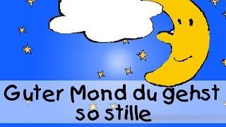 Guter Mond du gehst so stille - Die besten Schlaflieder || Kinderlieder