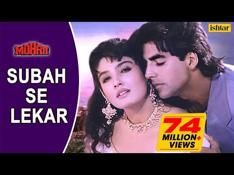 Subah Se Lekar - LYRICAL VIDEO | Mohra | Akshay Kumar, Raveena Tandon | 90's Bollywood Romantic Song