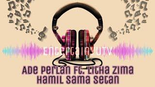 Ade Perlan ft. Litha Zima - Hamil Sama Setan (Lirik Video)