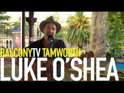 LUKE O'SHEA - STRONGER THAN NICOTINE (BalconyTV)