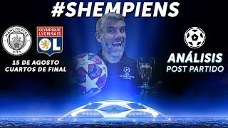 Manchester City 1 - Olympique de Lyon 3 / Análisis #Shempiens