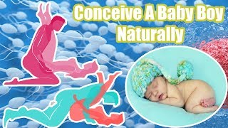 how to get baby boy naturally video