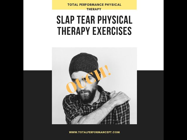 SLAP tear physical therapy exercises