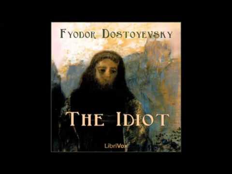 The Idiot by Fyodor DOSTOYEVSKY  (FULL Audiobook)