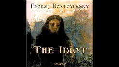The Idiot by Fyodor DOSTOYEVSKY  (FULL Audiobook)