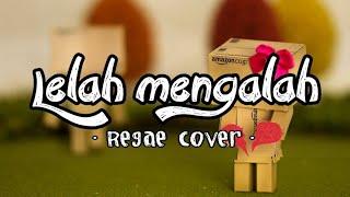 Reggae Lelah mengalah Nayunda cover by Jovita Aurel