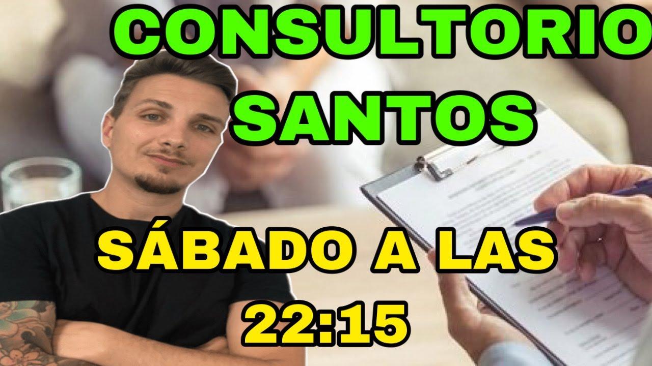 CONSULTORIO SANTOS  (Directo Sábados)  Audios Whatsapp al +34 636 620 664