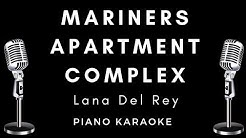 Lana Del Rey - Mariners Apartment Complex - Piano Instrumental / Karaoke / lyrics / chords