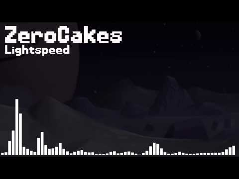 ZeroCakes: Lightspeed (Orignal Mix)