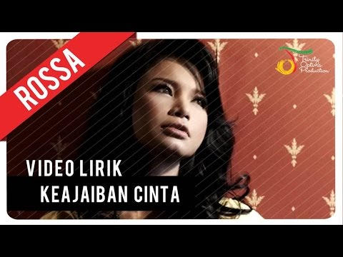 Rossa - Keajaiban Cinta | Video Lirik