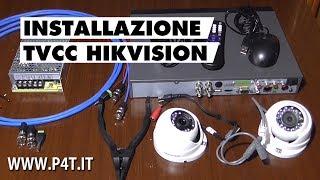 Installazione TVCC video sorveglianza HIKVISION (parte 1)