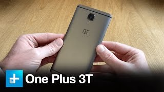 One Plus 3T- Hands On Review