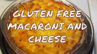 Macaroni And Cheese ~ Gluten Free