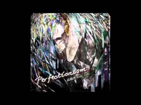 高橋渉 feat. 2d6 - Perfectionism