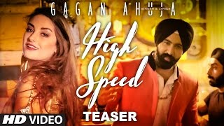 High Speed (Song Teaser) | Gagan Ahuja | Latest Punjabi Songs 2016 | T-Series Apna Punjab