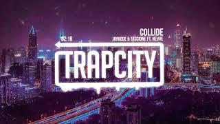 JayKode & Tascione - Collide (ft. Nevve)
