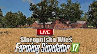 LIVE ON! ????Staropolska Wieś Pierwsze Testy!- FS 17 - MafiaSolecTeam! - Na żywo