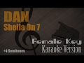 Sheila On 7 - Dan (Female Key +4 Semitones) Karaoke Version | Ayjeeme Karaoke