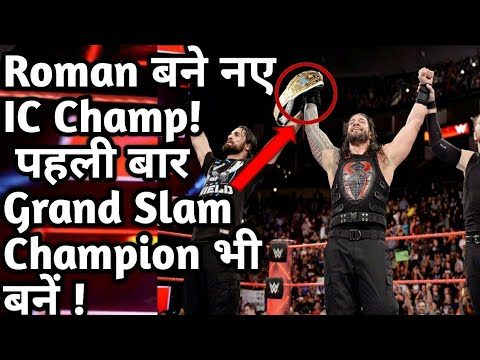 Roman Reigns is New IC Champ/Grand Slam champion (wrestle chatter)