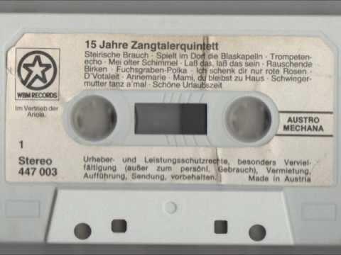 Zangtaler Quintett - Las Das Las Das Sein, Rauschende Birken, Fuschgraben Polka (1982)