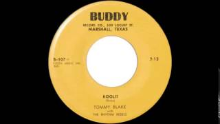 Tommy Blake with The Rhythm Rebels   Kooit  BUDDY 107