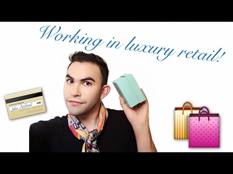 WORKING IN LUXURY RETAIL: STORYTIME