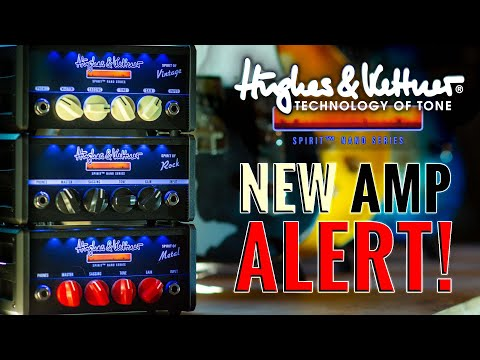 Introducing the Hughes & Kettner Spirit Nano Series | From Vintage to Metal an all in-between