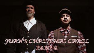 Juan's Christmas Carol (Part 2)   David Lopez