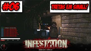 Infestation: Survivor Stories EP#6 - Tretas em Small! ᴴᴰ