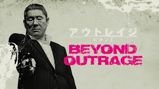 Beyond Outrage (2012) - Official Trailer
