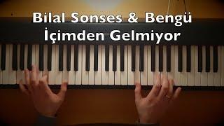İçimden Gelmiyor Piano Tutorial | Bilal Sones & Bengü Resimi