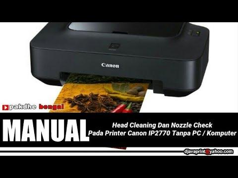 Cara Mengatasi Tinta Print Canon ip2770 Putus-putus.
