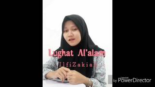 Lughot Al 'alam by Humood Alkhudeer (cover Ilfi Zakiah)