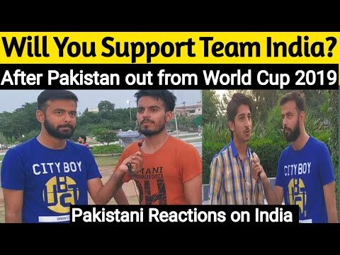 Would Pakistan Support India in World Cup Final Match 2019 | Pakistan Reactions on India