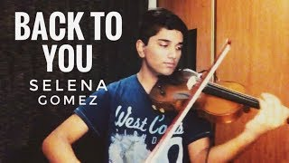 Back to you - selena gomez (from 13 ...